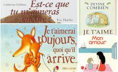4 livres pour les enfants qui ont besoin d'être rassurés sur l'amour que leur portent leurs parents.