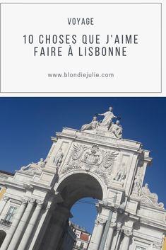 10 choses que j'aime faire à Lisbonne - Des idées pour vos séjours dans la capitale portugaise Louvre, Building, Travel, Things I Love, Portuguese, Lisbon, Love, Viajes, Buildings