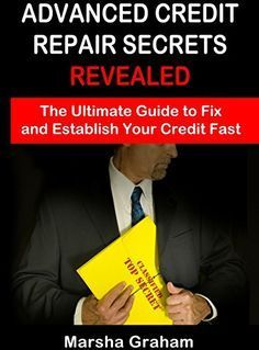 Advanced Credit Repair Secrets Revealed: The Ultimate Guide to Fix and Establish Your Credit Fast.   Read the rest of this entry » http://durac.org/advanced-credit-repair-secrets-revealed-the-ultimate-guide-to-fix-and-establish-your-credit-fast-2/