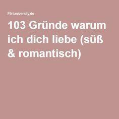 103 Gründe warum ich dich liebe (süß & romantisch)