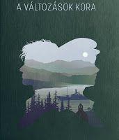 """""""A világ egy könyv..."""": A változások kora (7. fejezet I.)"""