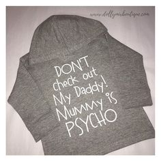 Hoodie of the day 🖤 Well you might aswell let them know 🙊 Tag a PSYCHO MUMMY 😂 >>> GREY hoodies now in stock in all sizes 0-6 years >>> www.dollymixboutique.com