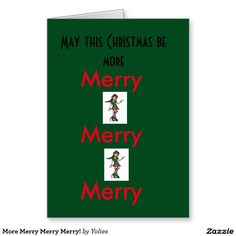 More Merry Merry Merry! Greeting Card