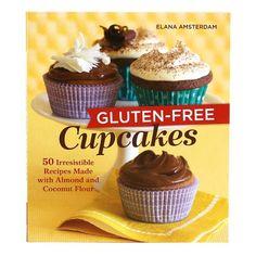 Gluten-Free Cupcakes by Elana Amsterdam.