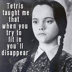 Tetris taught me that when you try to fit in you'll disappear.  (via Facebook - Schöne Texte)  #quote #quotes #cite #citation #citations #wisequotes #word #words #wisewords #saying
