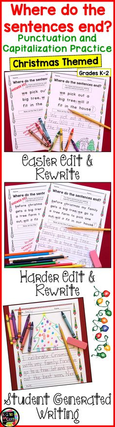 Provide your kindergarten, first, or second grade students with reading, writing, capitalization, and punctuation practice with these NO PREP differentiated (three levels) editing sheets. Each page has 2, 3, or 4 Christmas-themed sentences with missing capitals and punctuation. Your students' job is to figure out where the sentences end, edit the sentences, and then rewrite them with correct capitalization and punctuation. Click to find out more! #Christmas #editing #punctuation…