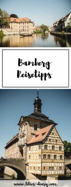 7 Reisetipps für Bamberg, die Stadt für die Seele. Unbedingt gemacht haben müsst ihr: Eine Gondel Fahrt durch Klein Venedig, die Fischersiedlung erkunden, durch die Gärtnerstadt schlendern, ein Rauchbier trinken und durch die schönsten Gassen schlendern!