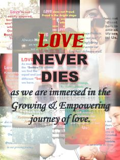 Love Never Dies - http://corimuscounseling.tumblr.com/post/94599430673/for-the-past-few-days-i-have-been-writing-on-the #inspirational, #quote, #love, #relationship, #life, #empowerment, #growth, #journey,