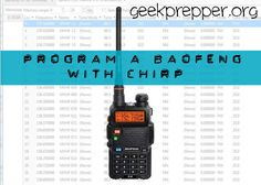 Easily Program a Baofeng Radio with CHIRP to store all the channels you need quickly and easily!