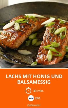 Lachs mit Honig und Balsamessig Lachs mit Honig und Balsamico-Essig The post Lachs mit Honig und Balsamico-Essig & Fischgerichte appeared first on Salmon recipes . Honey Recipes, Fish Recipes, Shrimp Recipes, Vegan Diner, Tapas, Brunch, Cooking Recipes, Healthy Recipes, Happy Foods