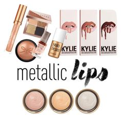 """""""Metallic Lips"""" by ameliekaced on Polyvore featuring beauty, By Terry, Elizabeth Arden, Bobbi Brown Cosmetics, Benefit, Ciaté and metalliclips"""