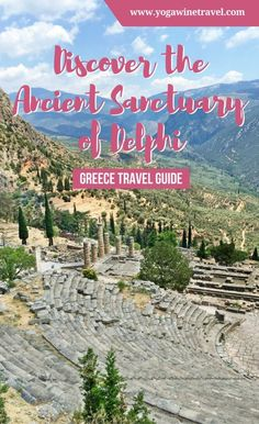 Yogawinetravel.com: Discover the Ancient Sanctuary of Delphi in 1 Day