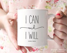 I can and I will coffee mug