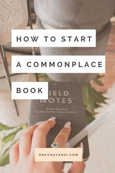 How to Start a Commonplace Book — Shay Hayashi Love Yourself Quotes, Self Love Quotes, Change Quotes, Bujo, Time Quotes, Lyric Quotes, Quotes Quotes, Journal Writing Prompts, Commonplace Book