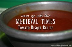Warm up with this Medieval Times Tomato Soup Recipe and see how you can pay it forward at the Dallas castle this winter! Medieval Times Tomato Soup Recipe, Tomato Soup Recipes, Tomato Recipe, Medieval Recipes, Ancient Recipes, Dragon Soup Recipe, Midevil Food, Renaissance Food, Tomato Bisque Soup
