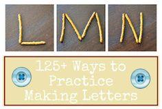 In Lieu of Preschool: 125+ Ways to Practice Making Letters