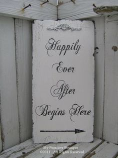 Fairytale Reception sign. It'd double as a decoration in our new home as a couple.