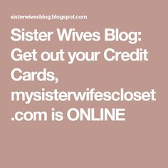 Sister Wives Blog: Get out your Credit Cards, mysisterwifescloset.com is ONLINE