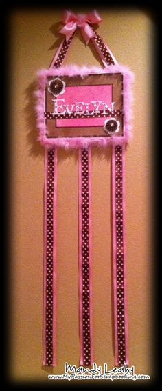 Ribbon Hair Bow holder - I need to do this for Tenley!!!!