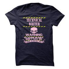 Technical Writer Warning T Shirt