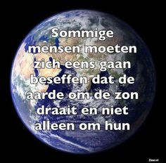 Dutch Phrases, Qoutes, Life Quotes, Respect Quotes, Husband Love, Hilarious, Funny, Karma, Slogan