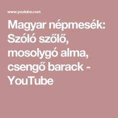 Hungarian Folk Tales: A Talking Grapevine, a Smiling Apple, and a Jingling, Tingling Peach Children, Youtube, Young Children, Boys, Kids, Youtubers, Child, Kids Part, Youtube Movies