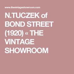 N.TUCZEK of BOND STREET (1920) « THE VINTAGE SHOWROOM