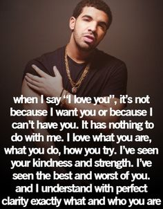 "drake quotes | Love Quotes--Become a Love Magnet with ""52 Romantic Things To Do"" LOVE LIGHT 2 YOUR SOULS"