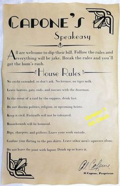 Al Capone's Speakeasy House Rules Poster, 11 x bar, gin joint, speak easy Roaring 20s Party, Gatsby Themed Party, Great Gatsby Party, Nye Party, Halloween Party, Roaring Twenties, Twenties Party, 1920s Party, Derby Party