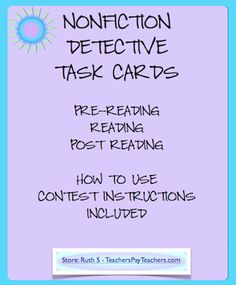 Nonfiction Detective Task Cards are fun! Use with any nonfiction books, articles or textbooks. Kids put their cards in the Nonfiction Detective Jar and can't wait for the drawing! priced item.