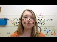 (135) How to Teach k and g Sounds...and Fun with Lollipops! - YouTube