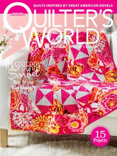 Quilter's World Summer 2015! Order here: https://www.anniescatalog.com/detail.html?prod_id=124033