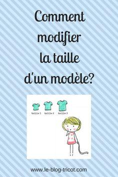 Apprenez à changer la taille d'un modèle. Explications pas à pas. Vous pourrez tricoter un modèle qui vous plait dans une autre taille. débuter le tricot, apprendre à tricoter, tricot débutant, taille patron tricot, taille modèle tricot.
