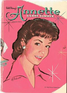 "* ""SIERRA SUMMER"" ~ Annette Funicello"
