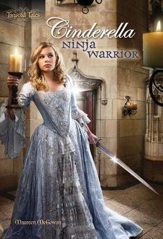 Cinderella: Ninja Warrior (Twisted Tales, #1) by Maureen McGowan - choose your own adventure style - lots of humor - feisty Cinderella