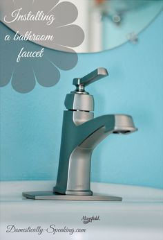 Bathroom Faucet Installation Tutorial