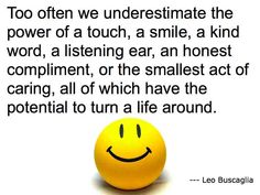 Posts about Leo Buscaglia quote written by momchap Good News Quotes, Leo Buscaglia Quotes, Listening Ears, Kind Words, Beautiful Words, Picture Quotes, Feel Better, Inspire Me, Compliments