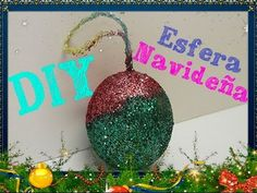 82. RECICLAJE DE BOLA PLÁSTICA (ESFERA NAVIDEÑA) DIY CHRISTMAS (+lista d...
