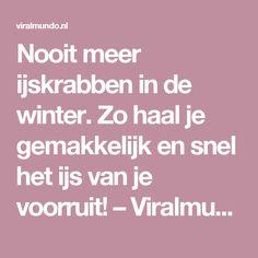 Nooit meer ijskrabben in de winter. Zo haal je gemakkelijk en snel het ijs van je voorruit! – Viralmundo