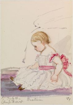 """10 July -16 August 1858 Princess """"Beatrice"""" Painted by her mother Queen Victoria."""