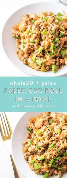 This Whole30 egg roll with creamy chili sauce in a bowl is a wonderfully flavorful, quick Whole30 dinner, packed with protein and protein and is budget-friendly. This Whole30 dinner comes together easily for a quick paleo dinner. Uh, yum.