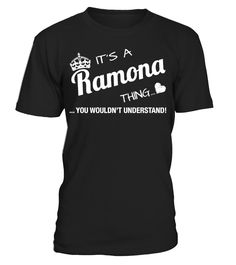 It's A Ramona Thing   => Check out this shirt by clicking the image, have fun :) Please tag, repin & share with your friends who would love it. #irish #Patrick'sDay #hoodie #ideas #image #photo #shirt #tshirt #sweatshirt #tee #gift #perfectgift #birthday #Christmas