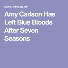 Amy Carlson Has Left Blue Bloods After Seven Seasons Amy Carlson, Blue Bloods, Season 8, Instagram Posts