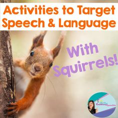 The Dabbling Speechie: Activities to Target Speech & Language Using SQUIRRELS!! Fun for Fall! Pinned by SOS Inc. Resources. Follow all our boards at pinterest.com/sostherapy/ for therapy resources.