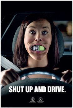 Ad against driving and talking/texting.
