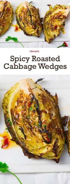 Spicy Roasted Cabbage Wedges  - weve discovered a mouthwatering cabbage-prep method thatll blow your taste buds away  roasting!
