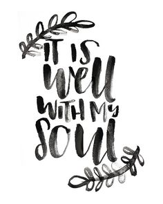 It Is Well With My Soul Art January 2017