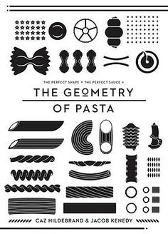 I love the cover of this cookbook, The Geometry of Pasta