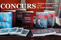 CONCURS  Castiga un pachet de carti de Andy Szekely In perioada 27 August – 25 Septembrie, poti castiga carti best-seller scrise de cel mai bun autor, trainer si speaker al momentului, din Romania, ANDY SZEKELY,   in valoare de ~ 350 Ron! Detalii si regulament pe site...