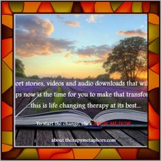 sometimes life can seem dark and without meaning...perhaps now is the time for you to make a transformation...this is life changing metaphor therapy at its best...  Gain the benefits of a top therapist, John Smale, who has used therapeutic metaphors in hypnosis, hypnotherapy and NLP to help to improve the lives of thousands of people.  http://therapymetaphors.com